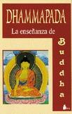 DHAMMAPADA ENSEÑANZA BUDDHA