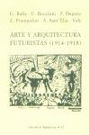 ARTE Y ARQUITECTURA FUTURISTAS