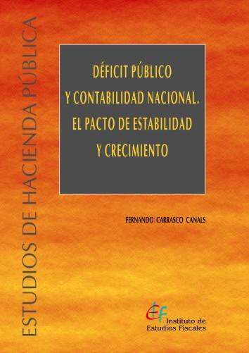 DÉFICIT PÚBLICO Y CONTABILIDAD NACIONAL : EL PACTO DE ESTABILIDAD Y CRECIMIENTO
