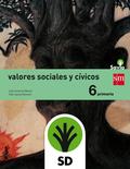 SD PROFESOR. VALORES SOCIALES Y CÍVICOS. 6 PRIMARIA. SAVIA.