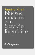 NUEVOS MODELOS PARA EJERCICIO LINGÜÍSTICO