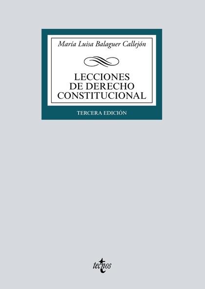 LECCIONES DE DERECHO CONSTITUCIONAL.