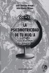 LA PSICOMOTRICIDAD DE TU HIJO/A