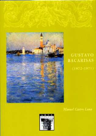GUSTAVO BACARISAS (1872-1971)
