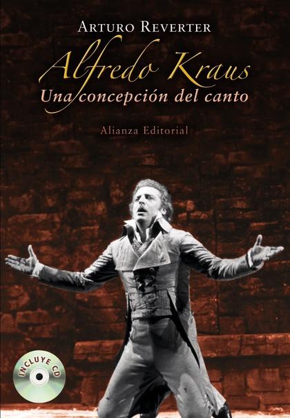 ALFREDO KRAUS : UNA CONCEPCIÓN DEL CANTO
