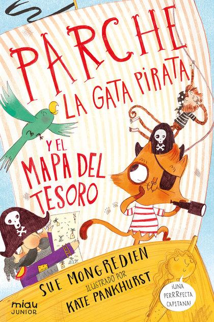 PARCHE, LA GATA PIRATA Y EL MAPA DEL TESORO.