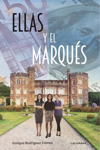 ELLAS Y EL MARQUÉS.
