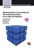 APROXIMACION A LA ENSEÑANZA DE LA PRONUNCIACION EN EL AULA DE ESPAÑOL