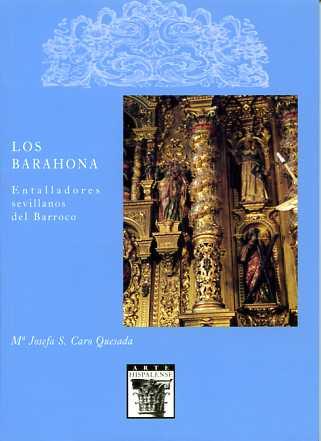 LOS BARAHONA: ENTALLADORES SEVILLANOS DEL BARROCO