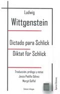 DICTADO PARA SCHLICK. DIKTAT FÜR SCHLICK.