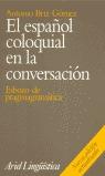EL ESPAÑOL COLOQUIAL EN LA CONVERSACIÓN