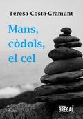 MANS, CÒDOLS, EL CEL