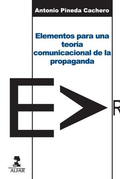 ELEMENTOS PARA UNA TEORÍA COMUNICACIONAL DE LA PROPAGANDA