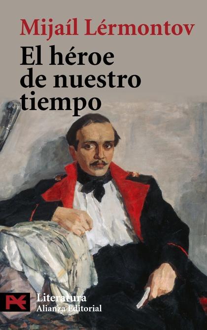 EL HÉROE DE NUESTRO TIEMPO