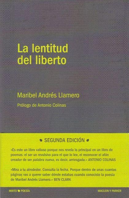 LA LENTITUD DEL LIBERTO.