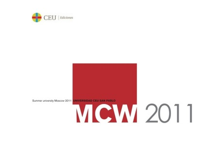 MCW 2011 : SUMMER UNIVERSITY MOSCOW