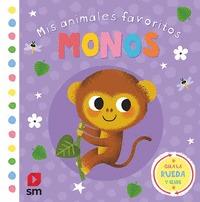 MIS ANIMALES FAVORITOS. MONOS (0-2 AÑOS) (LIBROS DE TACTO).