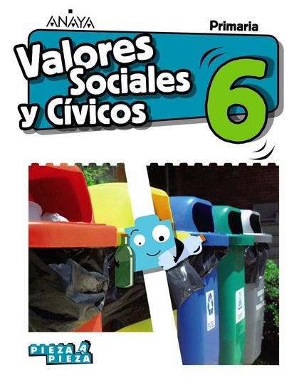 VALORES SOCIALES Y CÍVICOS 6.
