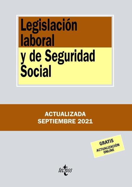 LEGISLACIÓN LABORAL Y DE SEGURIDAD SOCIAL.