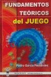 FUNDAMENTOS TEÓRICOS DEL JUEGO