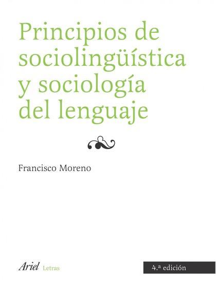 PRINCIPIOS DE SOCIOLINGUISTICA Y SOCIOLOGIA DEL LE.