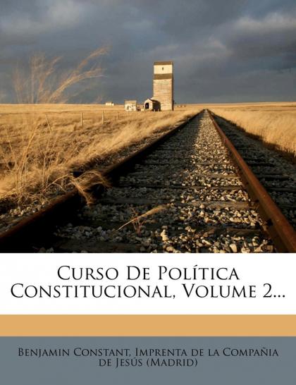 CURSO DE POLÍTICA CONSTITUCIONAL, VOLUME 2...