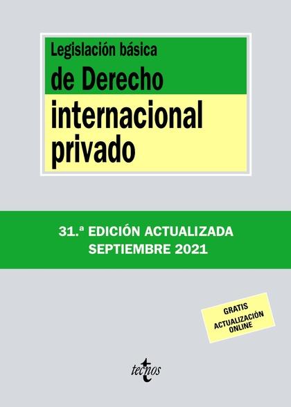LEGISLACIÓN BÁSICA DE DERECHO INTERNACIONAL PRIVADO.