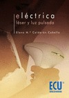 Eléctrica, Láser y Luz pulsada