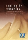 DEPILACIÓN MECÁNICA Y TÉCNICAS COMPLEMENTARIAS