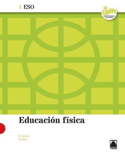 EDUCACIÓN FÍSICA 1 ESO - EN EQUIPO.