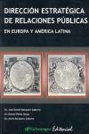 DIRECCIÓN ESTRATÉGICA DE RELACIONES PÚBLICAS EN EUROPA Y AMÉRICA LATINA