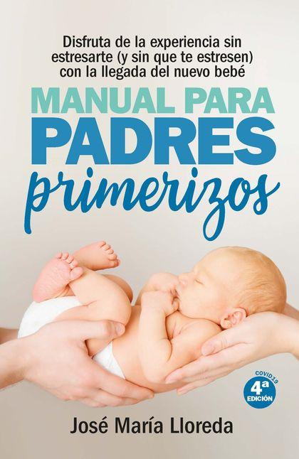 MANUAL PARA PADRES PRIMERIZOS (N.E.)
