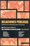 LAS RELACIONES PÚBLICAS HAN CAMBIADO LA FORMA DE DIRIGIR : ¡DESCÚBRALO!