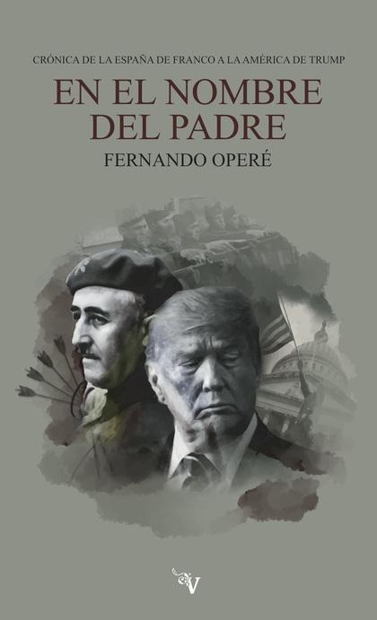 EN EL NOMBRE DEL PADRE                                                          CRÓNICA DE LA E