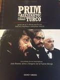 PRIM. EL ASESINATO DE LA CALLE DEL TURCO.