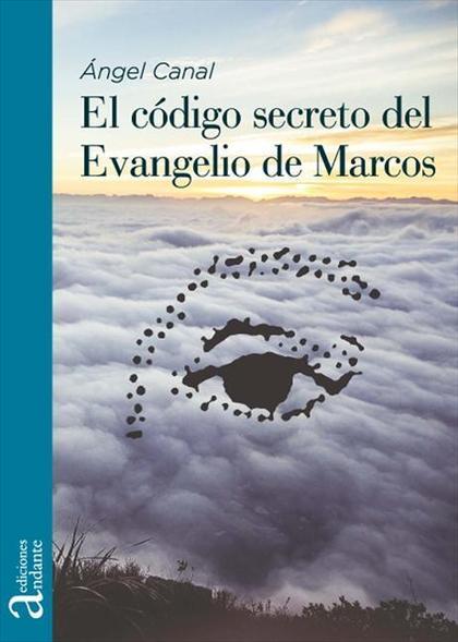 El código secreto del Evangelio de Marcos