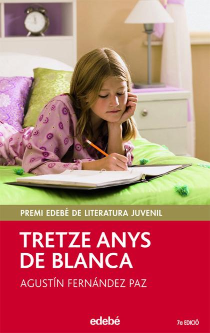 TRETZE ANYS DE BLANCA