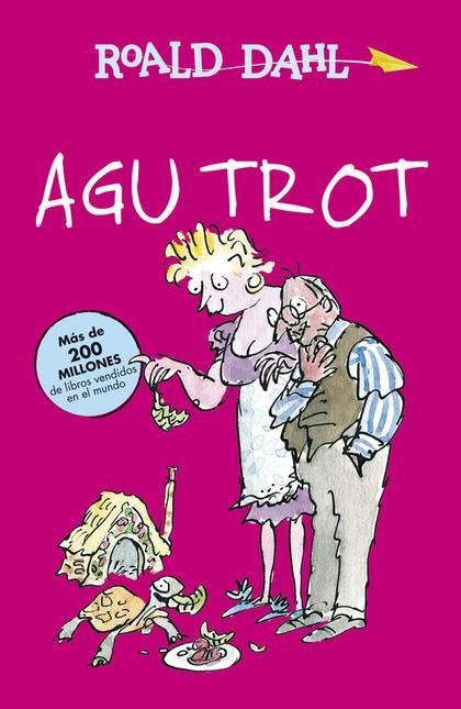 AGU TROT (ALFAGUARA CLÁSICOS).