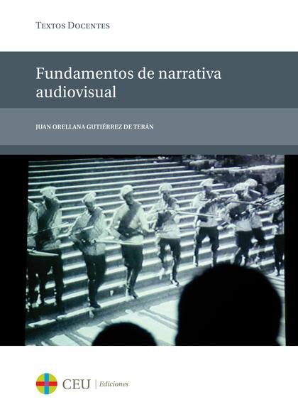 FUNDAMENTOS DE NARRATIVA AUDIOVISUAL