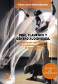 CINE, FLAMENCO Y GÉNERO AUDIOVISUAL. ENUNCIACIÓN DE LO TRÁGICO EN LAS PELÍCULAS MUSICALES DE CA