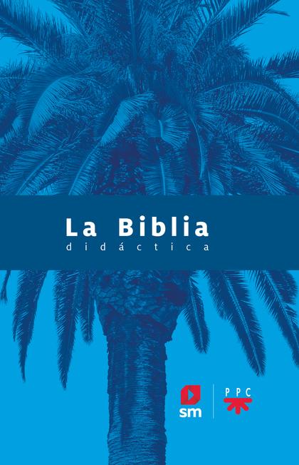 LA BIBLIA DIDÁCTICA - 2020.