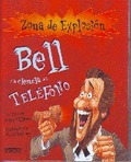 BELL Y LA CIENCIA DEL TELÉFONO.
