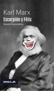 ESCORPIÓN Y FÉLIX.