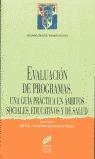 EVALUACION PROGRAMAS GUIA PRACTICA AMBITOS SOCIALES EDUCATIVOS SALUD