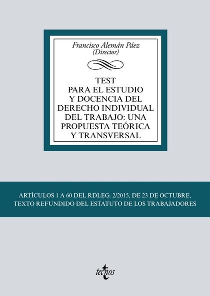 TEST PARA EL ESTUDIO Y DOCENCIA DEL DERECHO INDIVIDUAL DEL TRABAJO: UNA PROPUEST. ARTÍCULOS 1 A