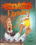 FARADAY Y LA CIENCIA DE LA ELECTRICIDAD.