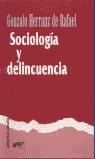SOCIOLOGÍA Y DELINCUENCIA