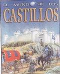 EL MUNDO DE LOS CASTILLOS.