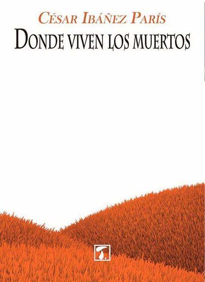 DONDE VIVEN LOS MUERTOS