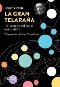 LA GRAN TELARAÑA                                                                LOS SECRETOS DE